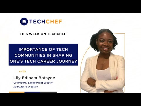 The Importance of Tech Communities in Shaping Ones Tech Career Journey with Lily Botsyoe|| S1E3