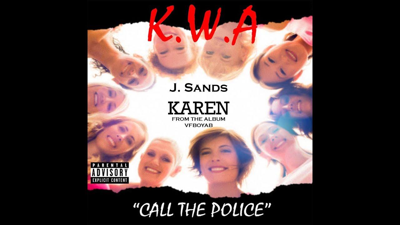 """J- SANDS """"KAREN"""""""