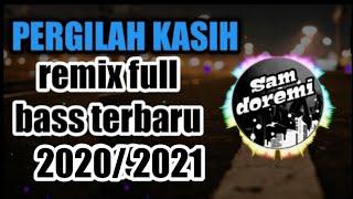 Cover images DJ PERGILAH KASIH_REMIX SLOW FULL BASS TERBARU 2019