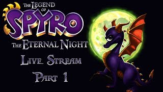 I AM THE NIGHT - The Legend of Spyro: The Eternal Night Part 1