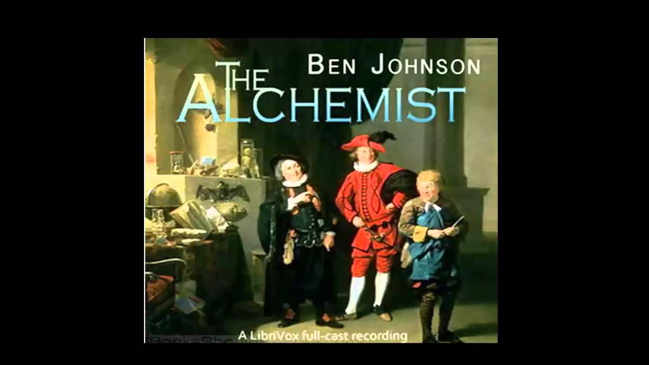 study of ben jonson the alchemist english literature essay The alchemist by ben jonson home / literature / the alchemist /  one of the best and funniest satires in english drama, that's what.