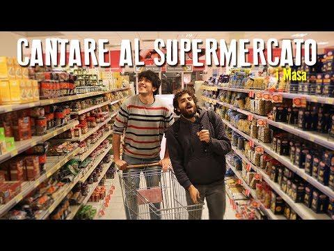 CANTARE AL SUPERMERCATO! - i Masa