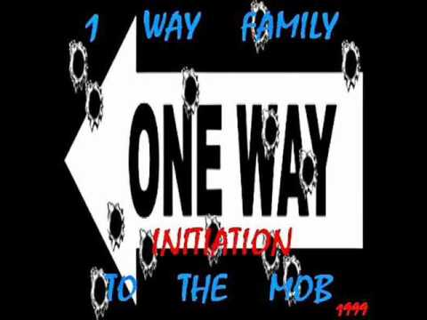 1 Way Family - Initiation To The Mob 1999 [FULL TAPE]