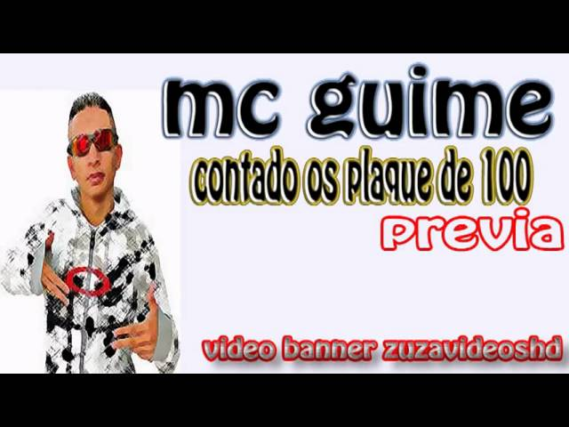 MC GUIME CONTANDO OS PLAQUE DE 100. Travel Video