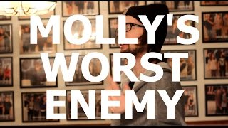 Molly's Worst Enemy -
