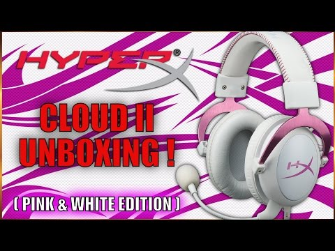 HyperX Cloud II Gaming Headset Unboxing ( Pink n White Edition )