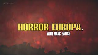 Horror Europa with Mark Gatiss (Legendado PTBR)