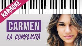 Carmen Ferreri   La Complicità   AMICI 17 // Piano Karaoke con Testo