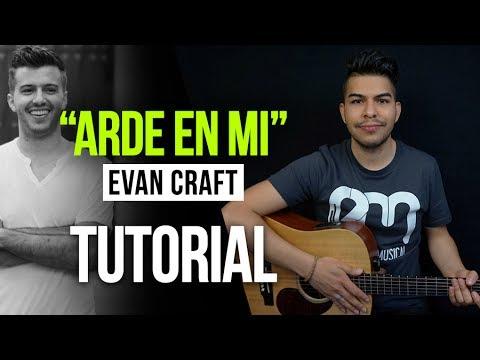 Arde En Mi Evan Craft Redimi2 Tutorial Acordes Youtube