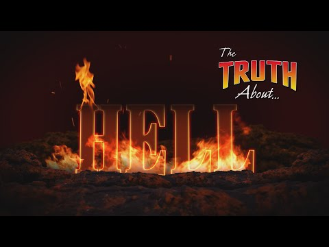The Truth About... Hell