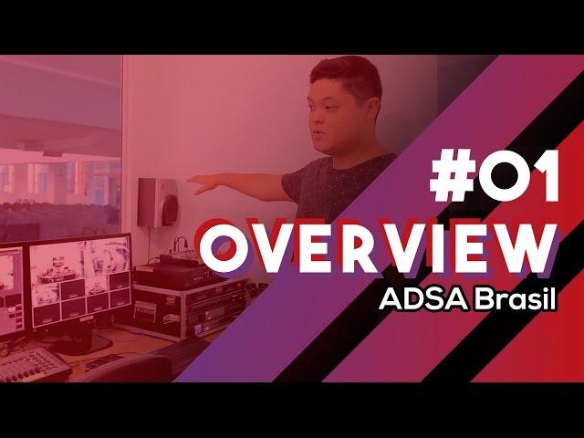 #01 Overview - Igreja ADSA Brasil [ Transmissão ao vivo, som e projeção ]