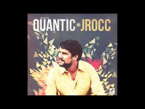 Best of Quantic Mix | Mixed by J.Rocc