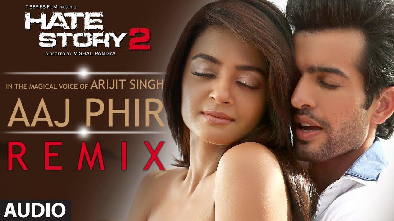 Aaj Phir Video Song Hate Story 2 Arijit Singh Jay