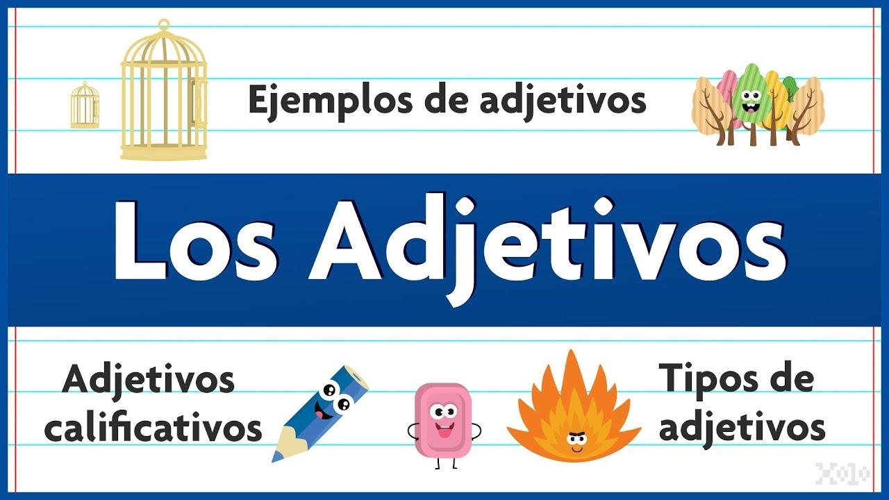 Adjetivos En Español Con Ejemplos Videos Aprende Youtube