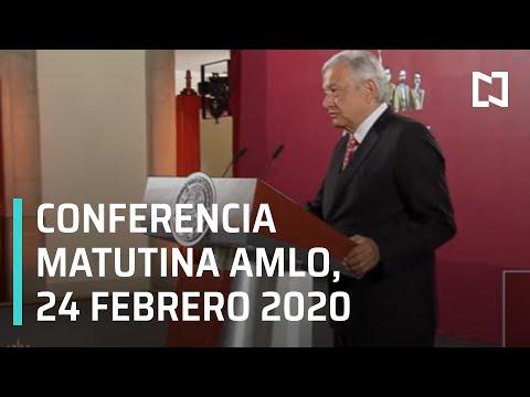 Conferencia matutina AMLO -lunes 24 de febrero 2020
