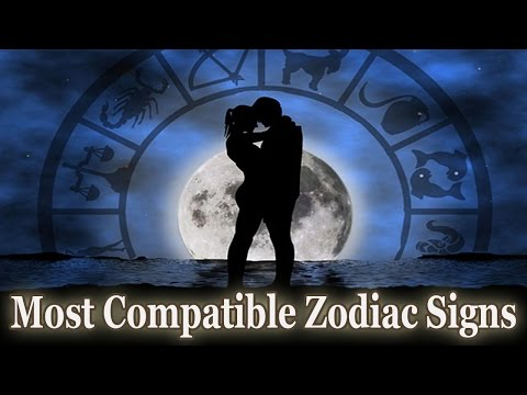 Most Compatible Zodiac Signs