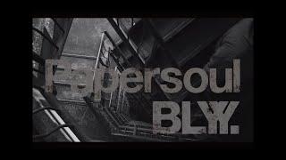 YouTube動画:BLYY - Papersoul