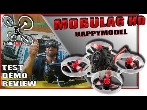 HappyModel Mobula 6 HD 65mm Whoop - Review Test Démo - Du pour et du contre .