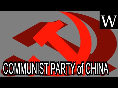 COMMUNIST PARTY of CHINA - WikiVidi Documentary