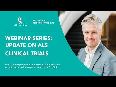 Part 2: ALS Canada Webinar Series: Update On ALS Clinical Trials