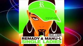 Remady Feat  Manu L   J Son   Single Ladies Radio Edit exclusivemusic fr   YouTube