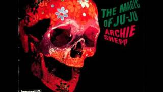 "Archie Shepp - ""The Magic of Ju-Ju"" [Part 2 of 2]"