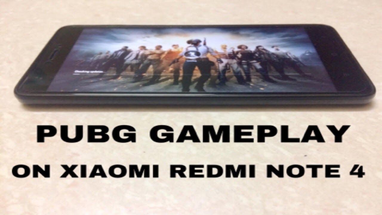 PUBG Gameplay On Xiaomi Redmi Note 4