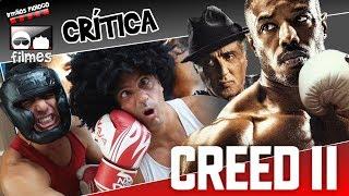 🎬 Creed 2 - Crítica Irmãos Piologo Filmes