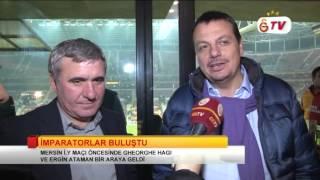 GSTV | Hagi, Ergin Ataman İle Mersin İ.Y. Maçını Takip Etti