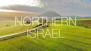 ISRAEL'S NORTHERN LANDSCAPES | Galilee & Golan Heights | 4K