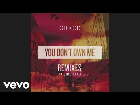 Grace  You Dont Own Me Candyland RemixAudio ft GEazy