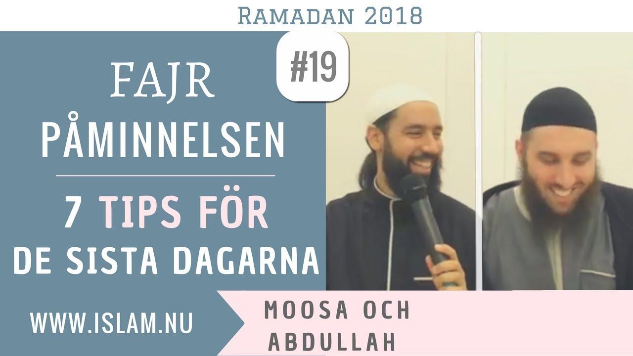 Fajr Påminnelse #19   7 tips för de sista dagarna av Ramadan   Moosa & Abdullah