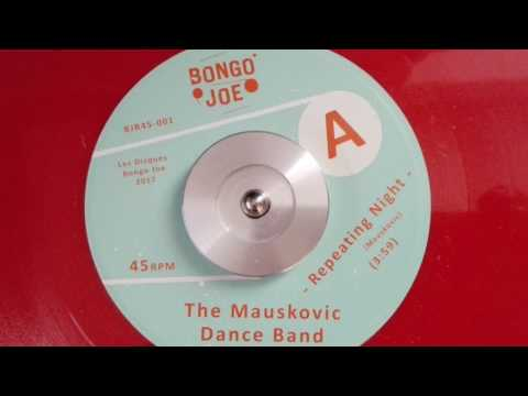 The Mauskovic Dance Band - Repeating Night mp3 baixar