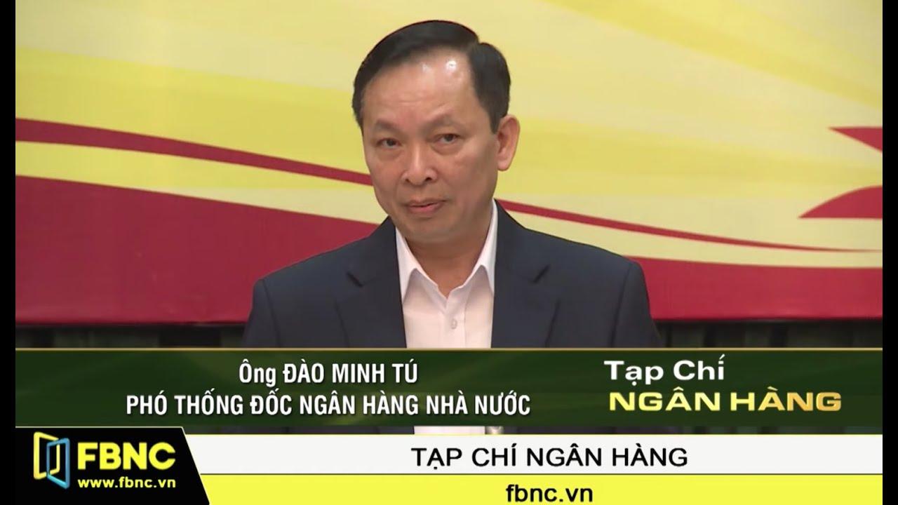 🔴 Tỷ giá đồng USD/VND vẫn ổn định | Tiêu Điểm FBNC TV 4/10/19