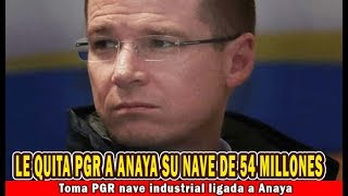 Toma PGR nave industrial ligada a Anaya