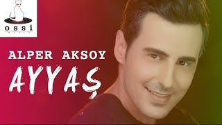 Alper Aksoy - Ayyaş (Orijinal Klip) Video