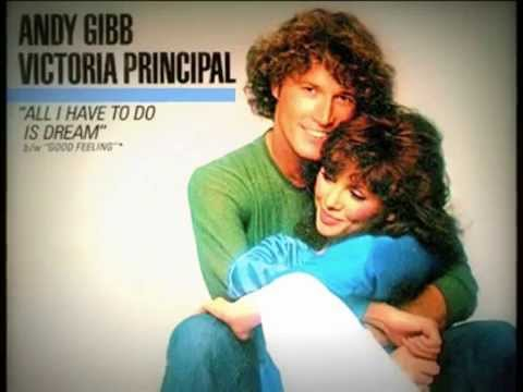 ANDY GIBB & VICTORIA PRINCIPAL ALL I HAVE TO DO IS DREAM  1981
