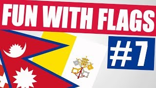 Fun With Flags #7 - Oddly Shaped Flags (Nepal, Vatican City, Switzerland And More!)