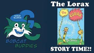 Bobcat Buddies The Lorax Empathy Story Time