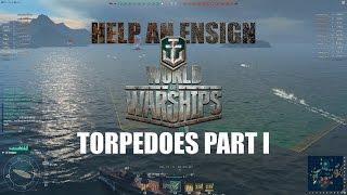 Help an Ensign - Torpedoes Part One - World of Warships
