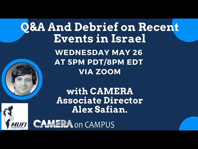 Q&A and Debrief on Recent Events in Israel