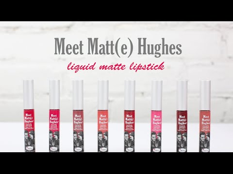 Meet Matt(e) Hughes: Long Lasting, Liquid Lipstick