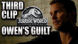 Third Clip | OWEN'S GUILT +Triceratops | Jurassic World (2018) HD Chris Pratt, Dinosaurs Movie