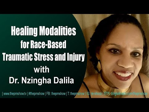 Healing Race-Based Traumatic Stress and Injury with Dr. Nzingha Dalila