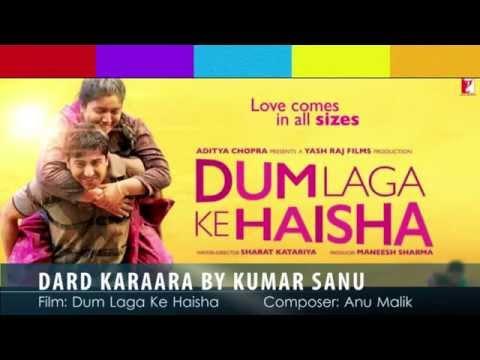 Dard Karaara Dum Laga Ke Haisha Lyrics - Kumar Sanu, Sadhana Sargam