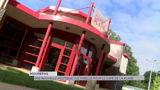 """Maurepas : Une nouvelle politique culturelle pour le """"Café de la Plage"""""""