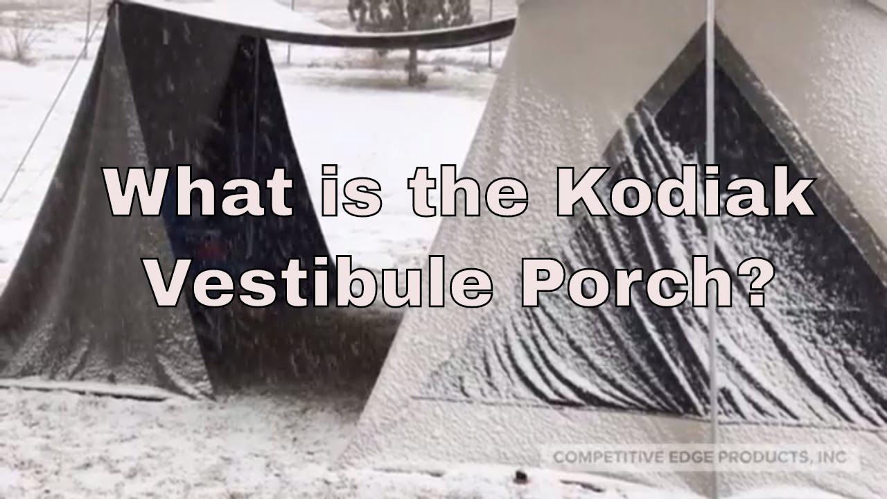 new concept 3fc29 eacb0 What is the Kodiak Porch Vestibule?