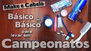 Kit BÁSICO DE BELEZA para levar em Campeonatos