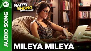 Mileya Mileya Full Audio Song Happy Ending Saif Ali Khan Ileana D Cruz