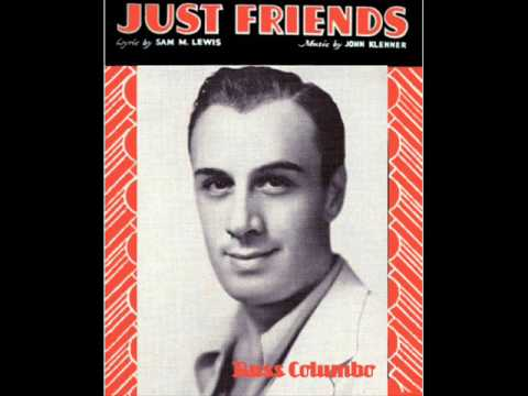 Russ Columbo - Just Friends (1932)